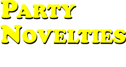 PARTY NOVELTIES
